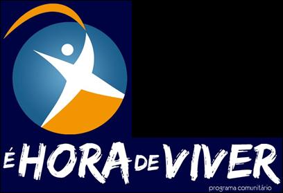 É HORA DE VIVER