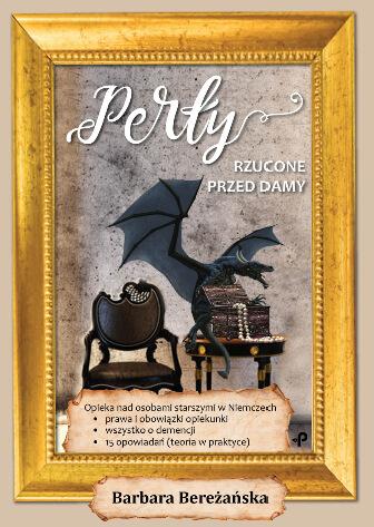 Zamów moją książkę Perły rzucone przed damy!
