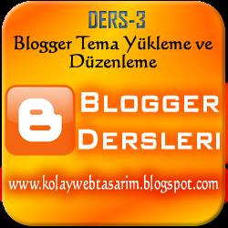 Blogger Tema Yükleme | Bloggera Nasıl Tema Yüklenir