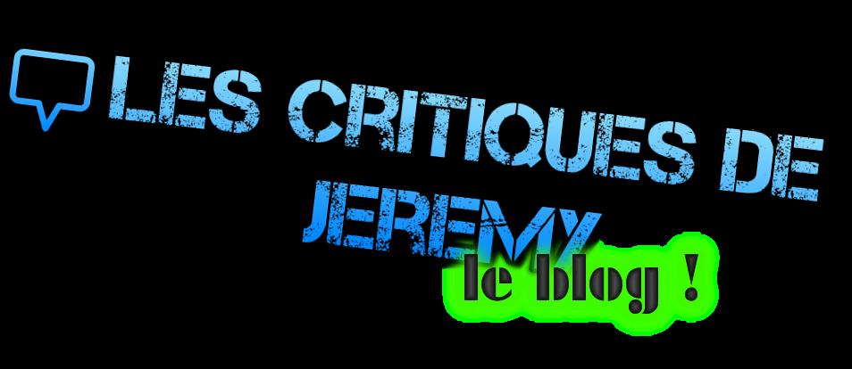 Les critiques de jeremy