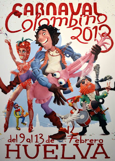 Carnaval 2013 - Huelva - Redescubre el Carnaval, conquista tu alegría - Cristóbal Aguiló Domínguez