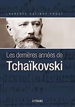 Les dernières années de Tchaïkovski