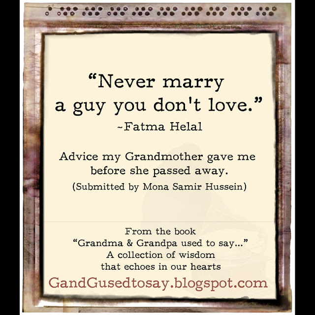 Grandmother Passed Away Quotes http://gandgusedtosay.blogspot.com/2012/10/marriage.html