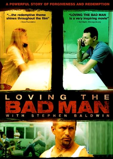loving the bad man – amar al hombre malo (2010)