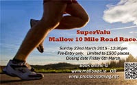 Mallow 10 mile coming up 22nd Mar 2015. Limited places