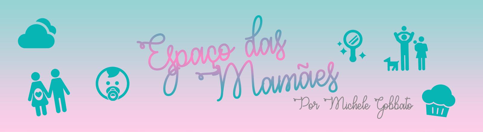 Espaço das Mamães