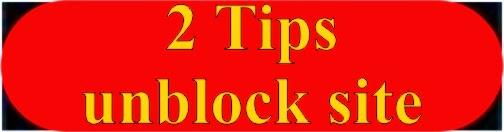 2 Tips how to unblock with proxy