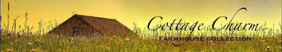 Cottage Charm Farmhouse Collection