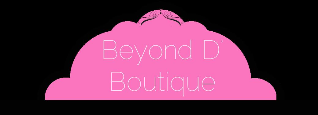 Beyond D' Boutique