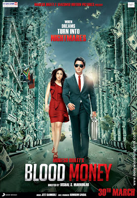 Blood Money 2012 Hindi Movie
