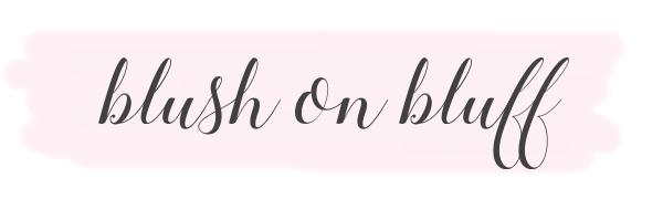 Blush on Bluff