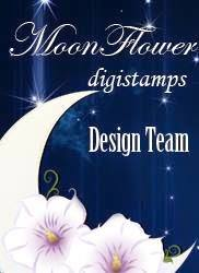 Proud to design for Moonflowers digi stamps