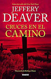 Cruces en el camino - Jeffery Deaver