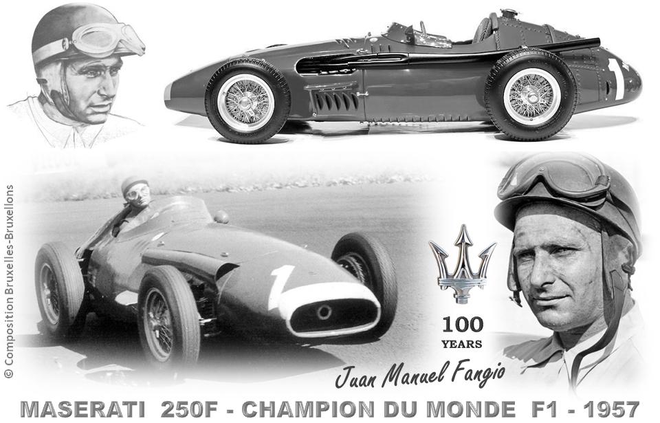 MASERATI 100 YEARS - AUTOWORLD BRUSSELS - MASERATI 250F - Championnat du monde de F1 1957 - Vistoire de Juan Manuel Fangio au volant d'une MASERATI 250F - Bruxelles-Bruxellons