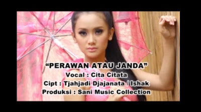 Download Mp3 Cita Citata Perawan atau Janda