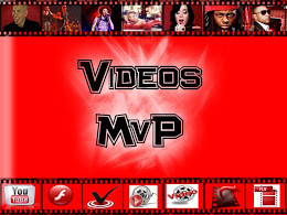 Videos MvP