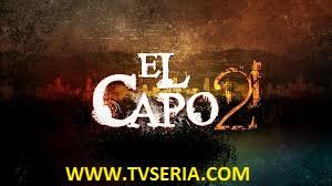 Telenovela El Capo Segunda Temporada Capitulo 41