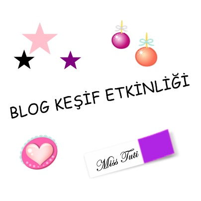 Miss Tuti Blog Keşif Etkinliği