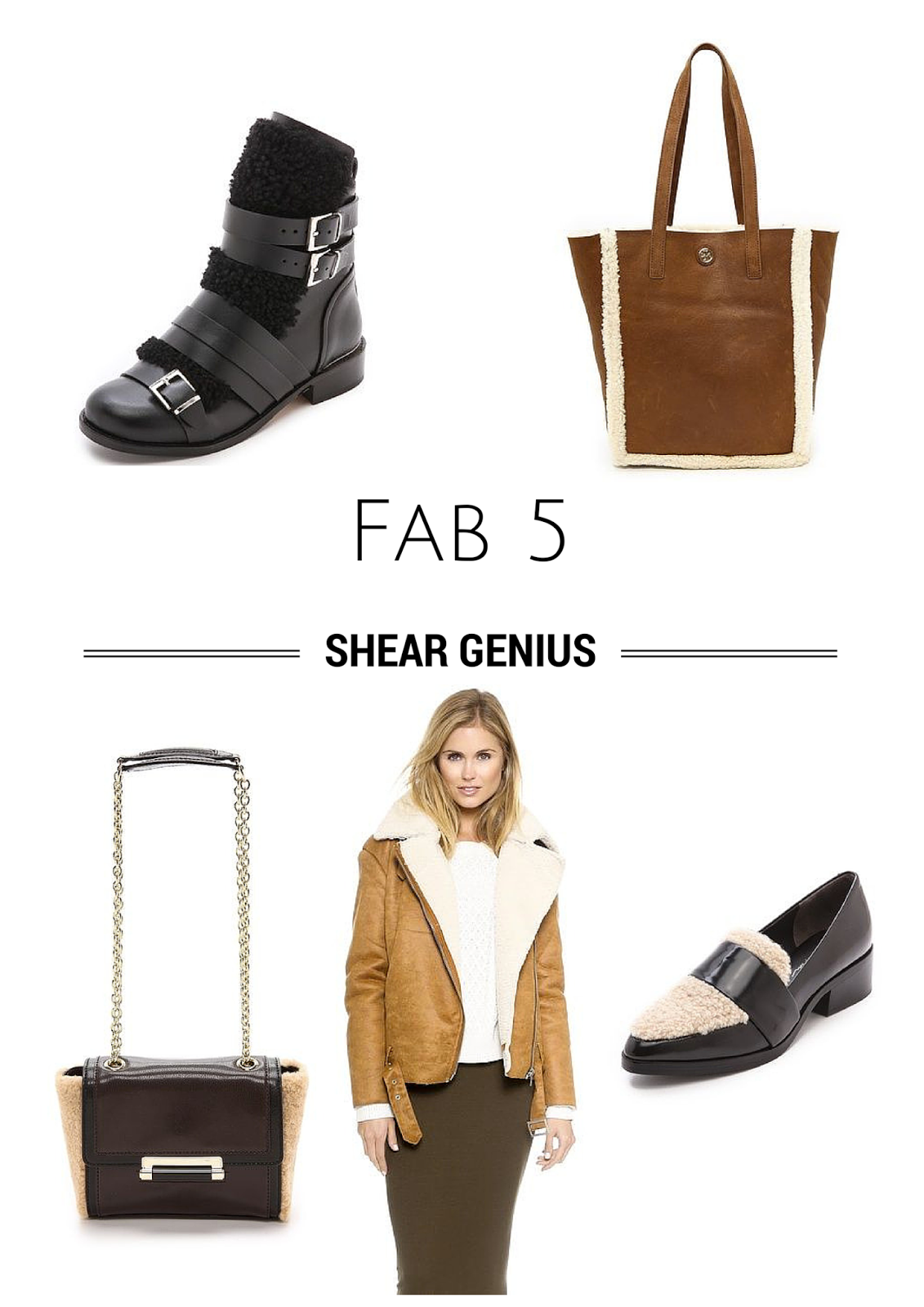 Project Soiree, Shearling, Fab 5
