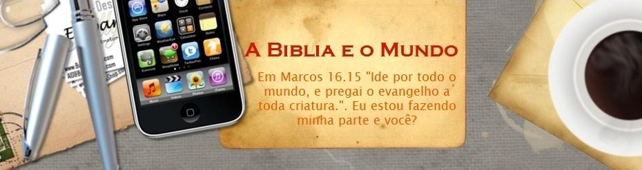 A Bíblia e o mundo