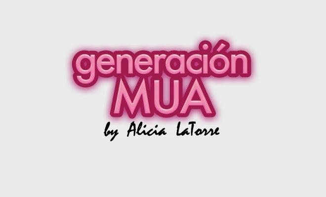 GENERACION MUA, el blog de  Alicia LaTorre. Maquillaje, tendencias, cursos y más
