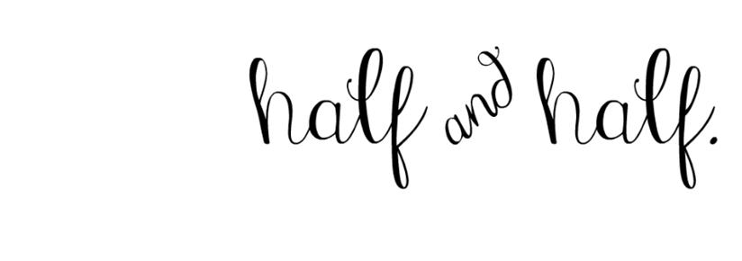 half&half.