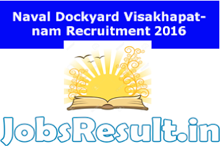 Naval Dockyard Visakhapatnam Recruitment 2016