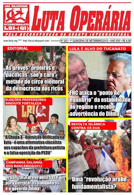 LEIA A EDIÇÃO DO JORNAL LUTA OPERÁRIA, Nº 243, 1ª QUINZENA DE SETEMBRO/2012