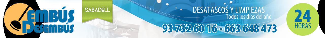 Desatascos Sabadell - 93 732 60 16 - Embús Desembús - Cubas