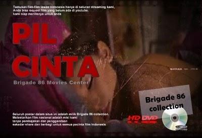 Brigade 86 Movies Center - Pil Cinta - Ecstacy dan Pengaruh Sex II (1996)