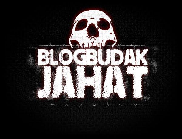 Blog Budak Jahat