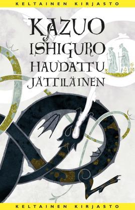 Kazuo Ishiguro Haudattu jättiläinen