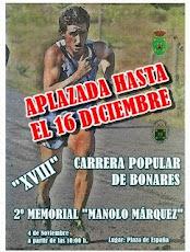 "XVIII CARRERA POPULAR DE BONARES ""II MEMORIAL MANOLO MÁRQUEZ"""