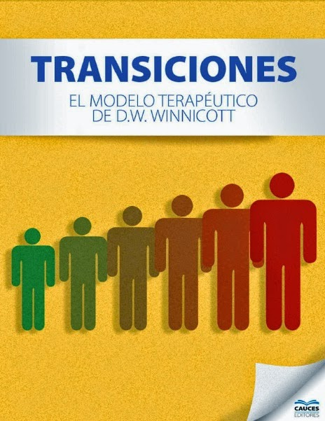 """Transiciones"" - El modelo terapéutico de D.W. Winnicott"