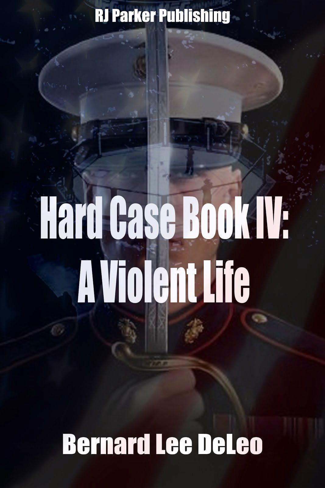 Hard Case Book IV: A Violent Life