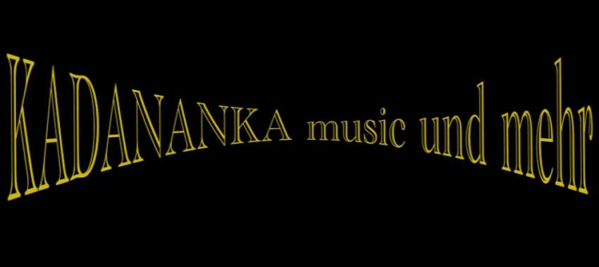 KADANANKA musik und mehr