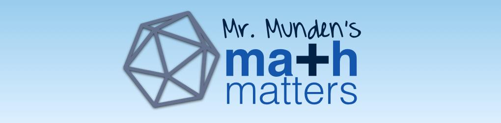 Mr. Munden's Math Matters