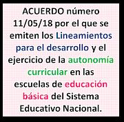 Acuerdo 11/05/18 Lineamientos Autonomía Curricular