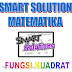 "Smart Solution Matematika ""Fungsi Kuadrat"""