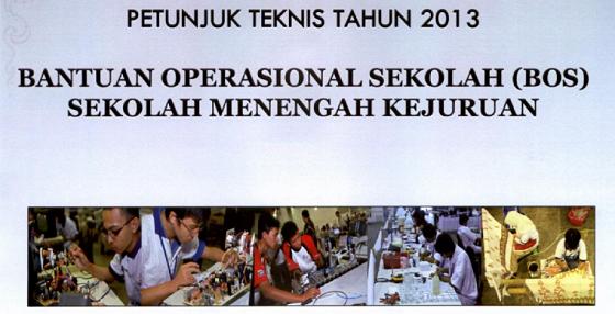 Petunjuk Teknis BOS SMK Tahun 2013