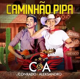 Conrado e Aleksandro - Caminhão Pipa - Mp3