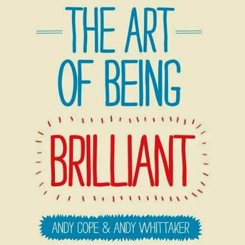 Being brilliant with Andy Cope and Andy Whittaker