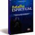 Resenha: Batalha Espiritual - Renato Vargens