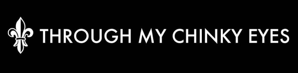 Through my Chinky Eyes