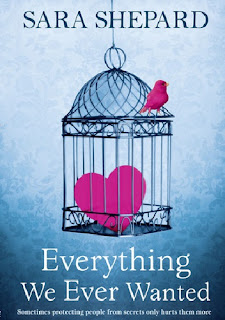 "Recenzja #59 - Sara Shepard ""Everything We Ever Wanted"""
