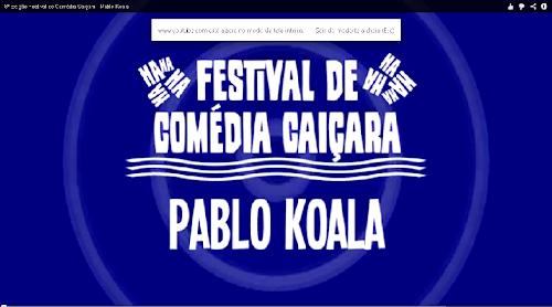 8ª Edição Festival de Comédia Caiçara PABLO KOALA