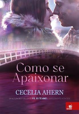 Como se Apaixonar (Cecelia Ahern)