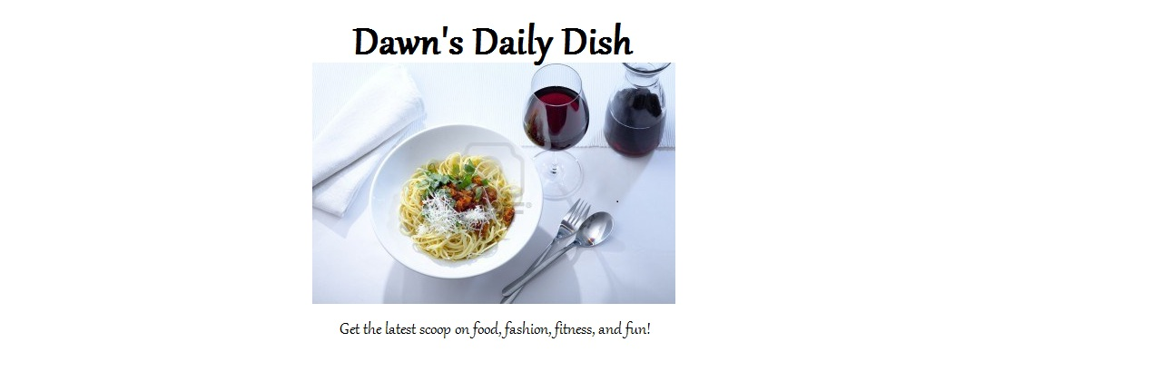 Dawn&#39;s Daily Dish