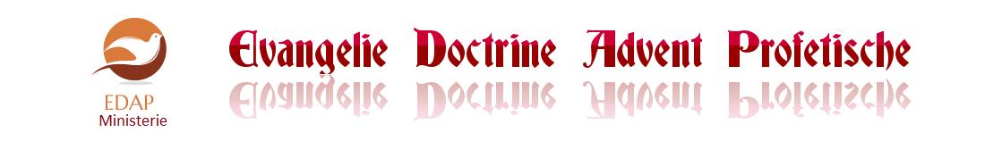 EDAP: Evangelie Doctrine Advent Profetische