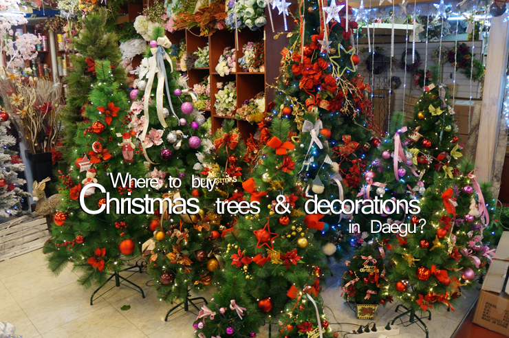 where to buy christmas tree decorations and items in daegu